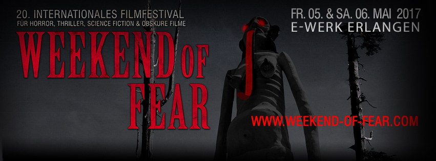 Weekend Of Fear 2017
